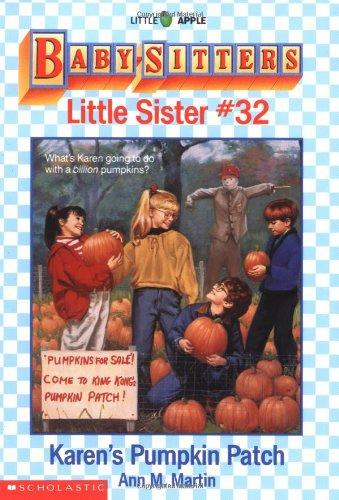 9780590456470: Karen's Pumpkin Patch (Baby-Sitter's Little Sister #32)