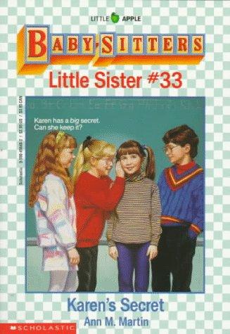 Karen's Secret (Baby-Sitters Little Sister, No. 33) (0590456482) by Ann M. Martin