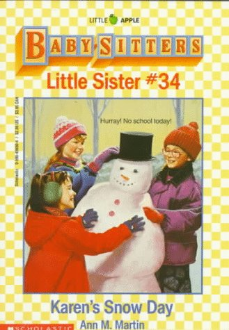9780590456500: Karen's Snow Day (Baby-Sitters Little Sister, No. 34)