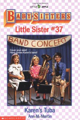 9780590456531: Karen's Tuba (Baby-Sitters Little Sister, No. 37)