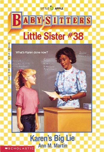 Karen's Big Lie (Baby-Sitter's Little Sister #38) (0590456555) by Ann M. Martin
