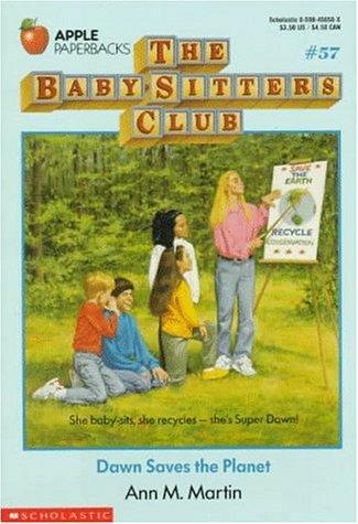 Dawn Saves the Planet (Baby-Sitters Club, 57) (059045658X) by Martin, Ann M.