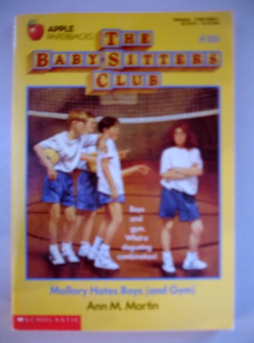 Mallory Hates Boys and Gym (Baby-Sitters Club, 59): Martin, Ann M.