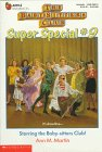 Starring the Baby-sitters Club (Baby-Sitters Club Super Special # 9) (059045661X) by Ann M. Martin