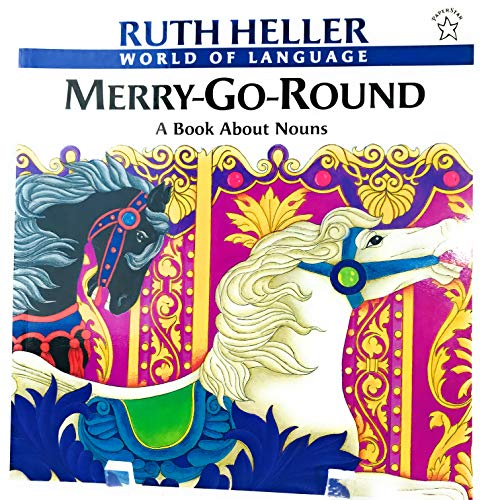 9780590456777: Merry-Go-Round a Book about Nouns