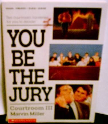 9780590457248: You Be the Jury: Courtroom III