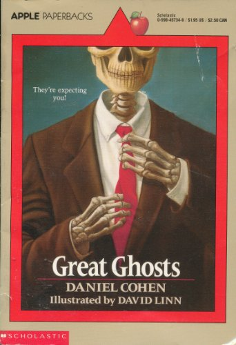 Great Ghosts : An Ancient Ghost; The: Cohen, Daniel