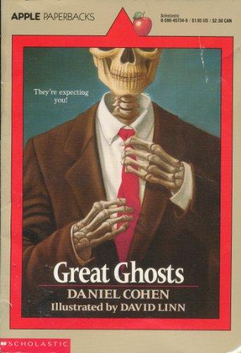 Great Ghosts by Cohen, Daniel; Linn, David: Daniel Cohen; Illustrator-David Linn