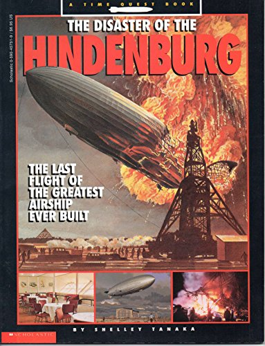 9780590457514: The Disaster of the Hindenburg: The Last Flight of the Greatest Airship Ever Built