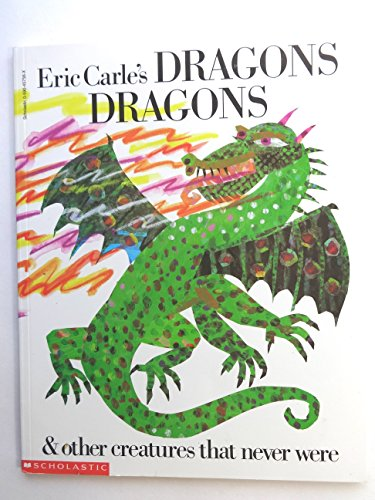 9780590457569: Eric Carle's Dragons Dragons and Other Creatures That Never Were