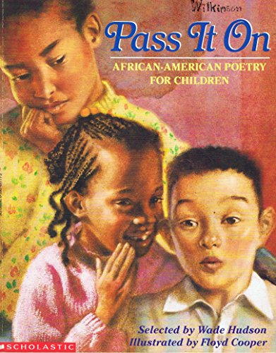 Pass It on: African-American Poetry for Children: Hudson, Wade
