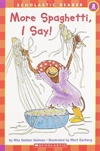 9780590457835: More Spaghetti, I Say! (Scholastic Reader Level 2)