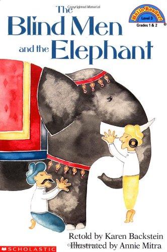 The Blind Men and the Elephant (Hello: Karen Backstein