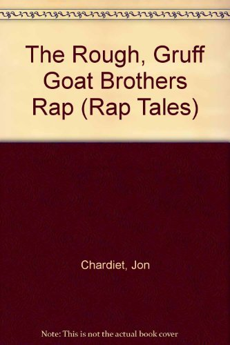 9780590458603: The Rough Gruff Goat Brothers Rap (Rap Tales)