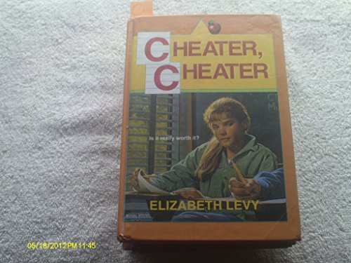 Cheater, Cheater (0590458655) by Elizabeth Levy