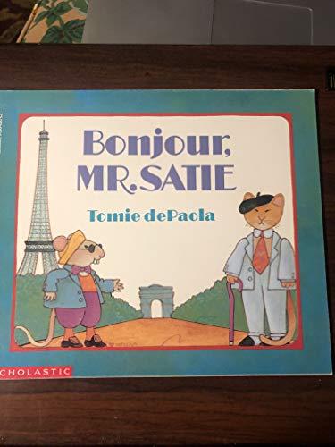 9780590458757: Bonjour, Mr. Satie