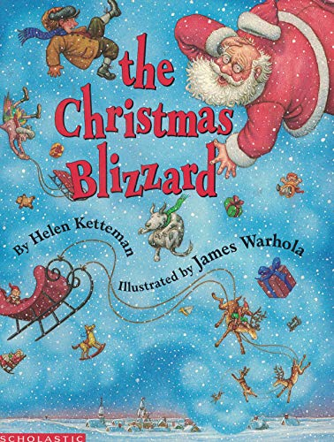 The Christmas Blizzard (0590458795) by Helen Ketteman