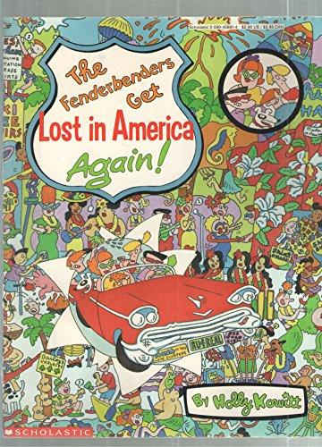 9780590458917: The Fenderbenders Get Lost in America Again!