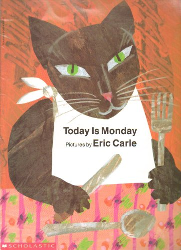 9780590459082: [Today Is Monday] (By: Eric Carle) [published: August, 1997]