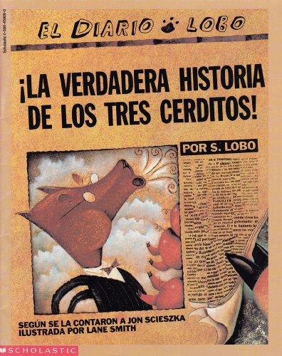 9780590459099: ¡ La verdadera historia de los tres cerditos!