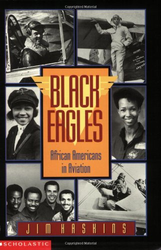 9780590459136: Black Eagles Africanamericans in Aviation (pb): African-americans In Aviation