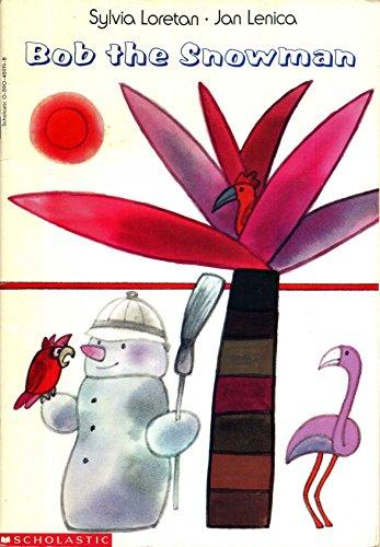 Bob the Snowman: Sylvia Loretan &