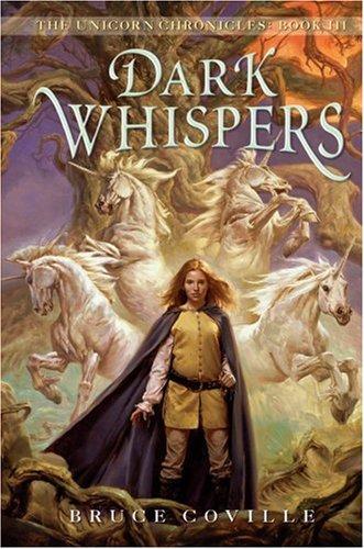 9780590459518: Dark Whispers (The Unicorn Chronicles)