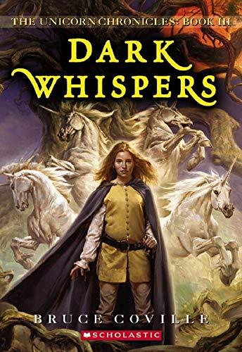 9780590459525: Dark Whispers (The Unicorn Chronicles, Book 3)