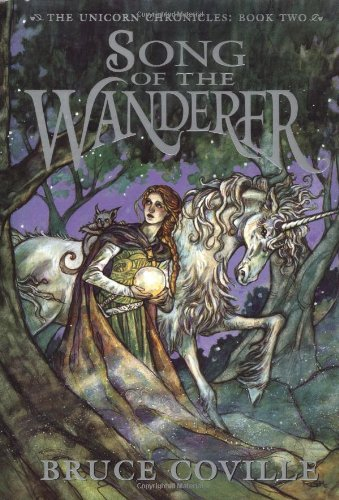 9780590459532: Song of the Wanderer (The Unicorn Chronicles, Book 2)