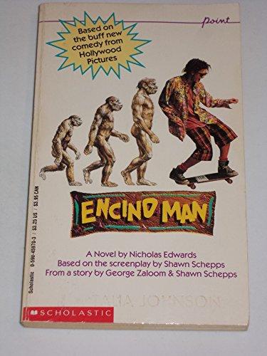 Encino Man: Edwards, Nicholas