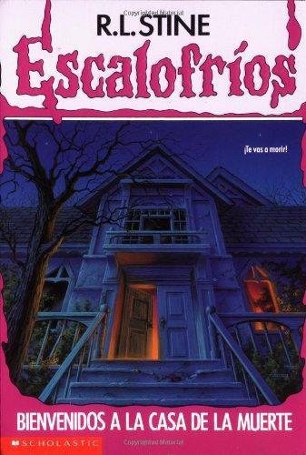 9780590459921: Bienvenidos a La Casa De La Muerte (Escalofrios/Goosebumps)