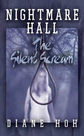9780590460149: Nightmare Hall: The Silent Scream