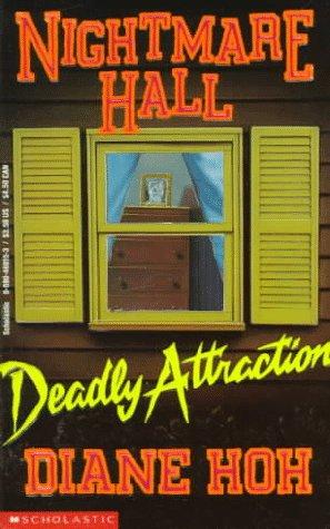 9780590460156: Deadly Attraction (Nightmare Hall)