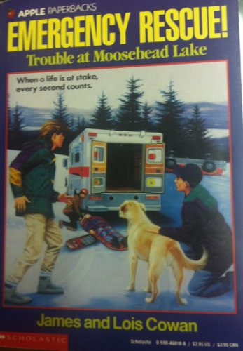 9780590460187: Trouble at Moosehead Lake (Emergency Rescue)