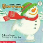 A Very Merry Snowman Story (Sparkle-And-Glow Books): Barkan, Joanne