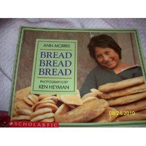 9780590460361: Bread, bread, bread