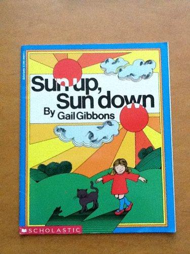 9780590460477: Sun Up Sun Down
