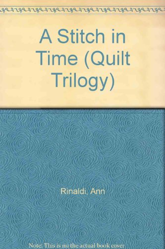 9780590460552: A Stitch in Time (Quilt Trilogy)