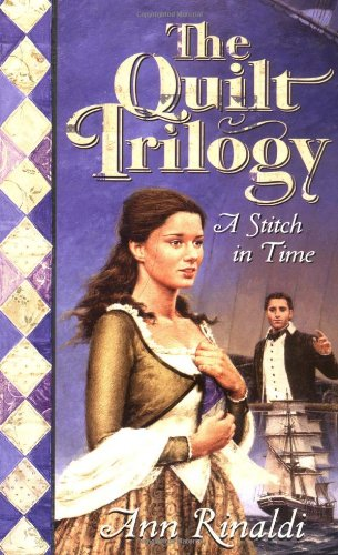 9780590460569: A Stitch in Time (Quilt Trilogy, Volume 1)