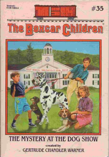 9780590460668: The Mystery at the Dog Show (The Boxcar Children, Book 35)
