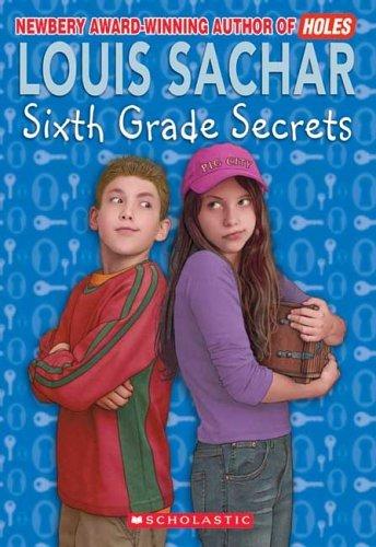 Sixth Grade Secrets (Apple Paperbacks): Sachar, Louis