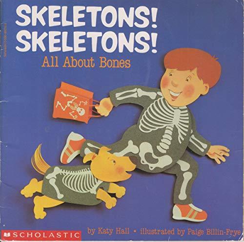 9780590460767: Skeletons! Skeletons! All About Bones