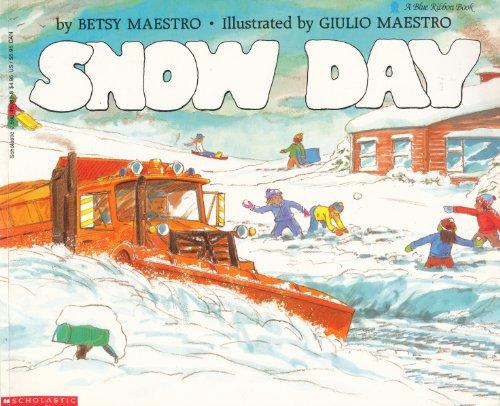 9780590460835: Snow Day