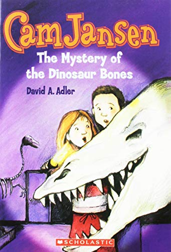 Cam Jansen and the Mystery of the Dinosaur Bones: Adler, David A.