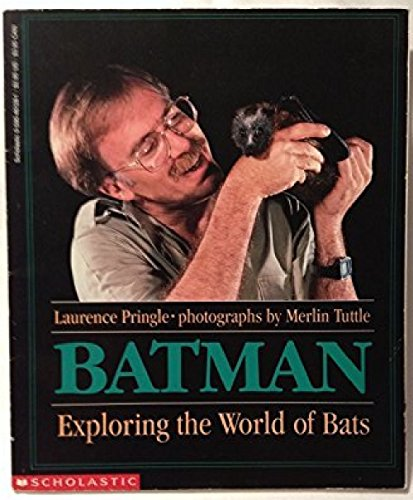 9780590461283: Batman: Exploring the World of Bats