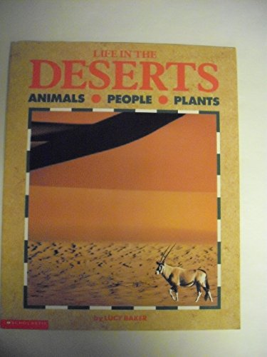 9780590461290: Life in the Deserts