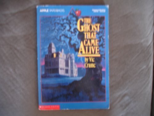 9780590461474: The Ghost That Came Alive