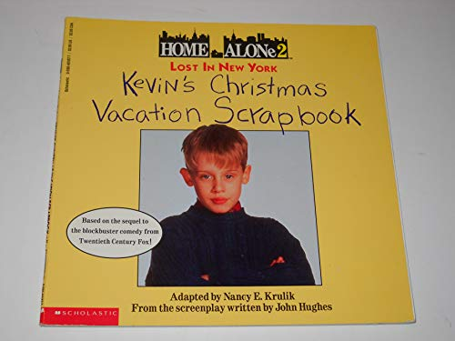 9780590461870: Home Alone 2: Lost in New York : Kevin's Christmas Vacation Scrapbook