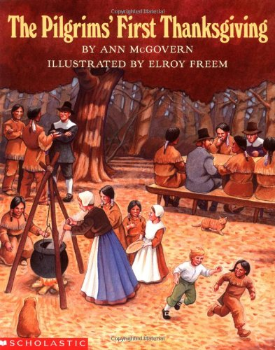 9780590461887: The Pilgrims' First Thanksgiving