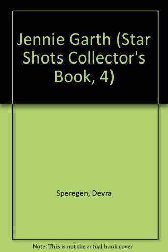 Jennie Garth (Star Shots Collector's Book, 4): Speregen, Devra